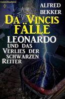 Leonardo und das Verlies der schwarzen Reiter