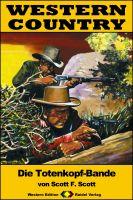 WESTERN COUNTRY 237: Die Totenkopf-Bande