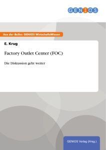 Factory Outlet Center (FOC)