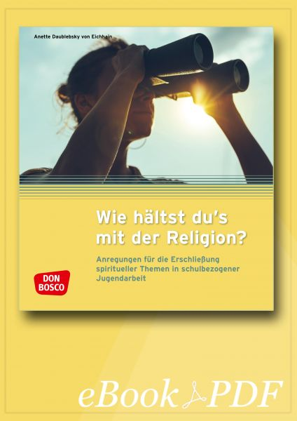 Wie hältst du's mit der Religion? - eBook