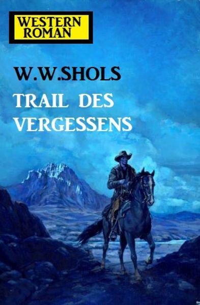 Trail des Vergessens