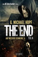 The End 6 - Auf Messers Schneide