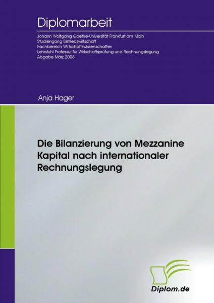 Die Bilanzierung von Mezzanine Kapital nach internationaler Rechnungslegung