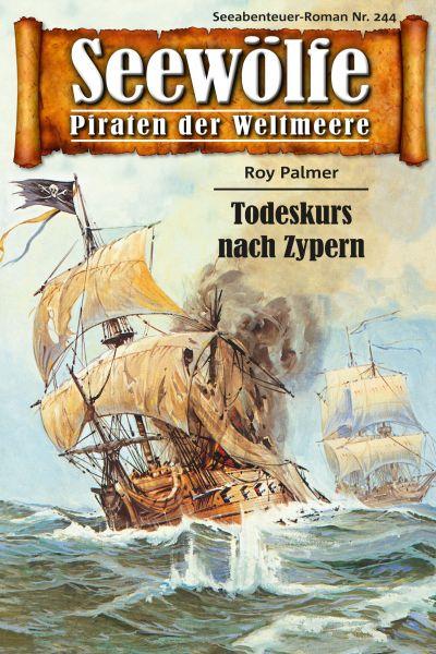 Seewölfe - Piraten der Weltmeere 244