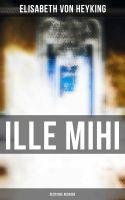 Ille mihi (Vollständige Ausgabe)