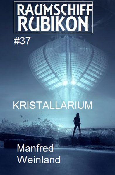 Raumschiff Rubikon 37 Kristallarium