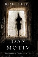 Das Motiv (Avery Black Mystery — Band 1)