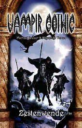 Vampir Gothic 13 - Zeitenwende