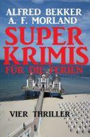 Super Krimis für die Ferien: Vier Thriller