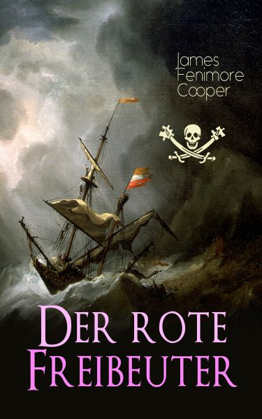 Cover James Fenimore Cooper: Der Rote Freibeuter