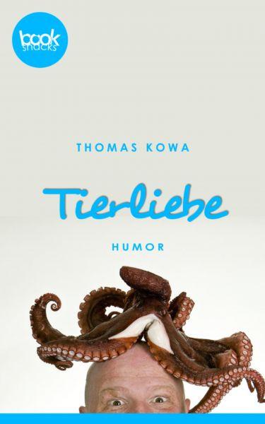 Tierliebe (Kurzgeschichte, Humor)