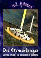 AD ASTRA Buchausgabe 006: Die Sternenkrieger