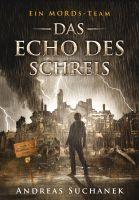 Ein MORDs-Team - Band 12: Das Echo des Schreis (All-Age Krimi)