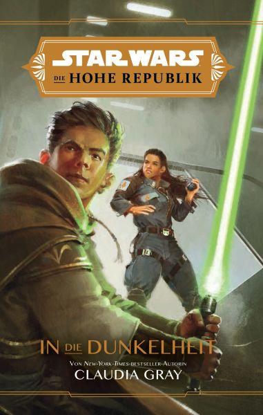 Star Wars: Die Hohe Republik - In die Dunkelheit