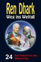 Ren Dhark – Weg ins Weltall 24: Das Geheimnis des Weltenrings