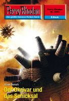 Perry Rhodan 2584: Der Okrivar und das Schicksal (Heftroman)