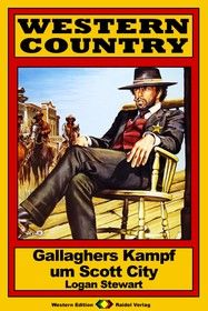 WESTERN COUNTRY 146: Gallaghers Kampf um Scott City