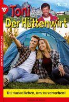 Toni der Hüttenwirt 179 - Heimatroman