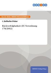 Rückverfolgbarkeit (EU-Verordnung 178/2002)