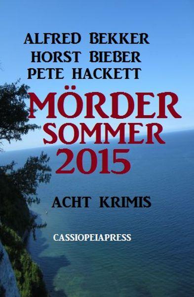 Mördersommer 2015