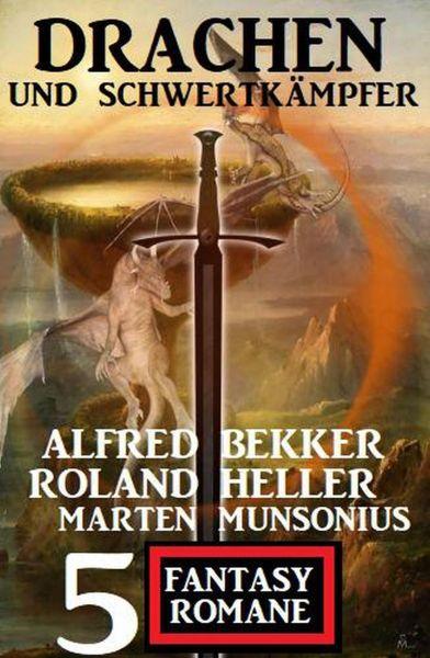 Drachen und Schwertkämpfer: 5 Fantasy Romane