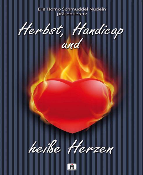 Herbst, Handicap und heiße Herzen