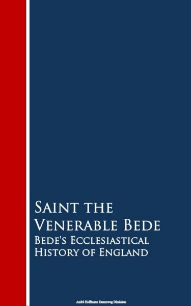 Bede's Ecclesiastical History of England
