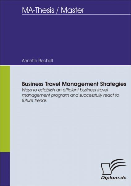 Business Travel Management Strategies