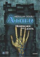 Äther - Herrscher des Lichts