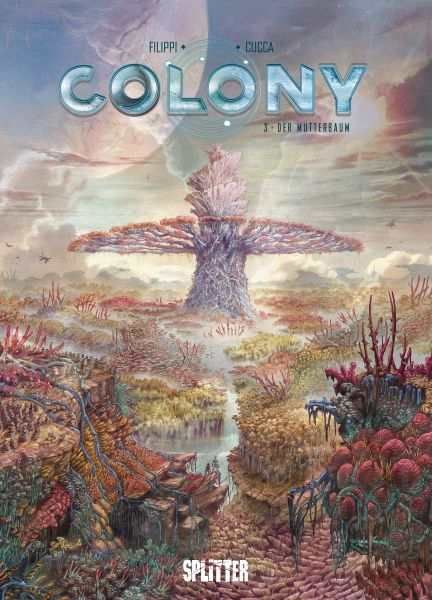 Colony. Band 3
