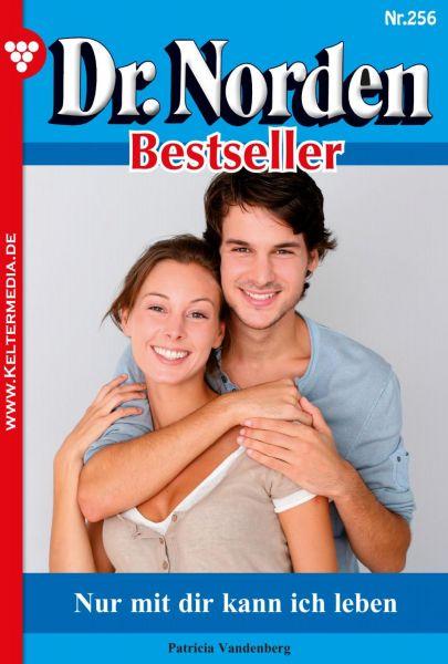 Dr. Norden Bestseller 256 - Arztroman