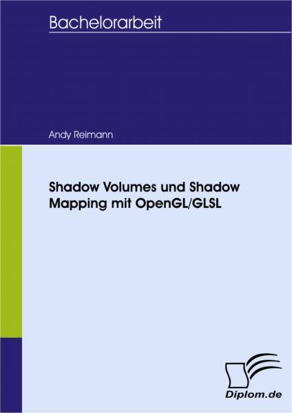 Shadow Volumes und Shadow Mapping mit OpenGL/GLSL