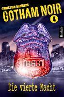 Gotham Noir Band 4: Die vierte Macht