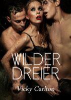 Wilder Dreier