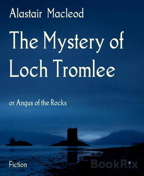The Mystery of Loch Tromlee