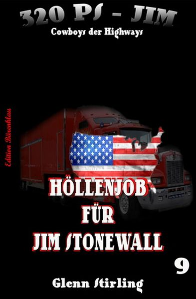 320 PS-Jim #9: Höllenjob für Jim Stonewall