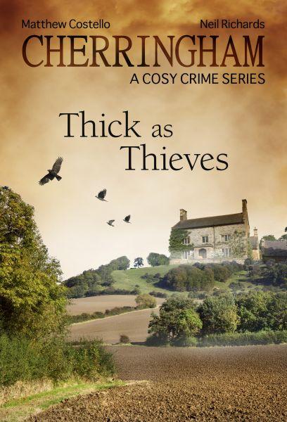 Cherringham - Thick as Thieves