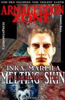 Melting Skin - Pulsierender Tod (Prequel zur SF-Serie Armageddon Zone)