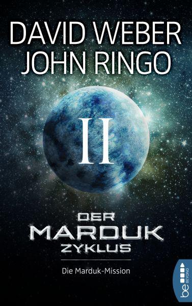 Der Marduk-Zyklus: Die Marduk-Mission