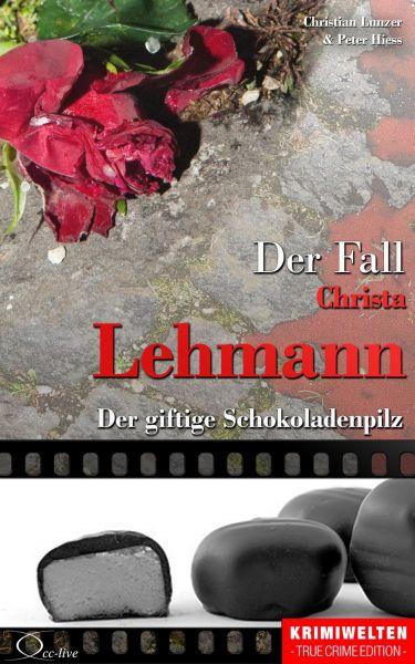 Der Fall Christa Lehmann