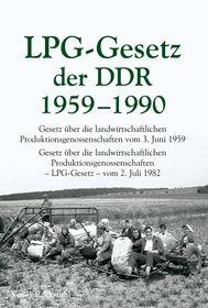 LPG - Gesetz der DDR 1959-1990