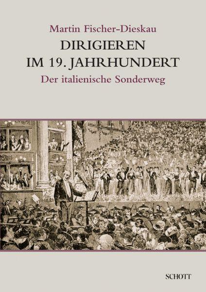Dirigieren im 19. Jahrhundert