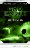 Bad Earth 4 - Science-Fiction-Serie