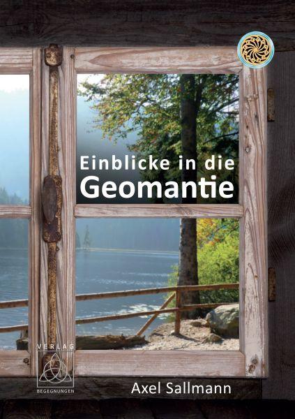 Einblicke in die Geomantie