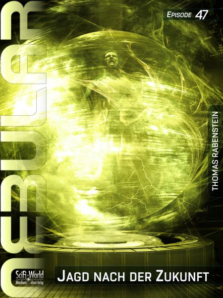 NEBULAR 47: Jagd nach der Zukunft