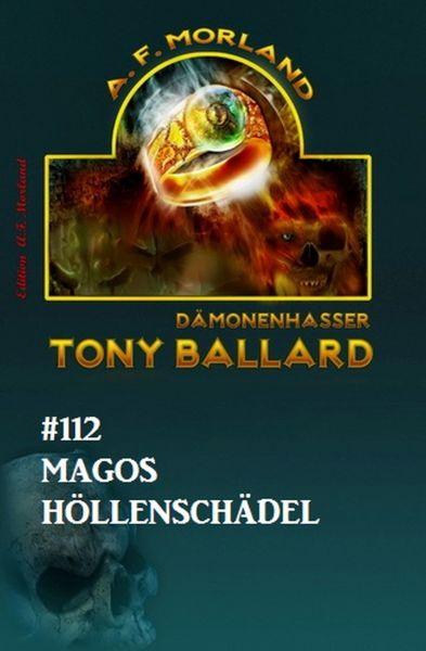Tony Ballard #112: Magos Höllenschädel