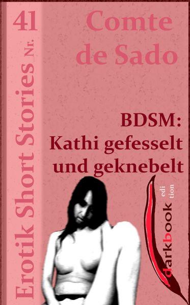 BDSM: Kathi gefesselt und geknebelt