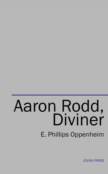 Aaron Rodd, Diviner