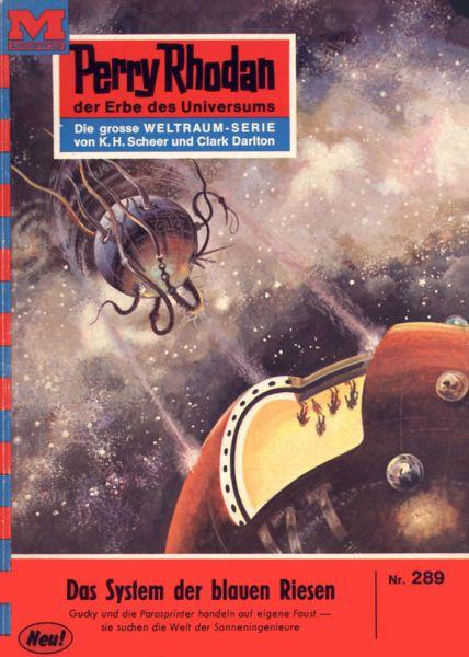 Perry Rhodan 289: Das System der blauen Riesen