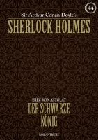 Sherlock Holmes 44 - Der schwarze König